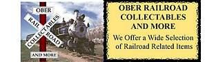 OBER RAILROAD COLLECTABLES AND MORE