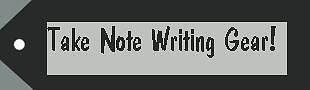 Take Note Writing Gear