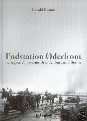 ENDSTATION ODERFRONT - WAFFEN-SS KÄMPFE um BERLIN 1945 Seelower Höhen NEU